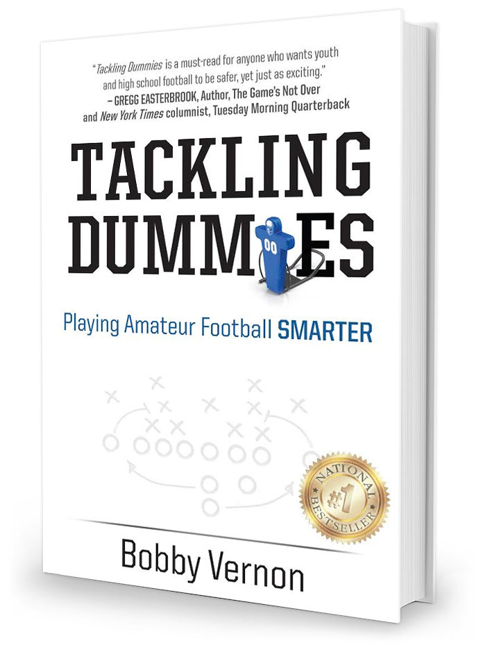 Tackling Dummies by Bobby Vernon
